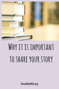 Why it is important to share your story