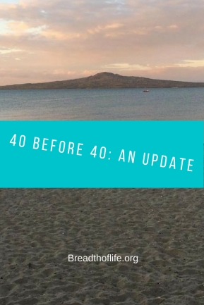 40 Before 40 - an update (1)